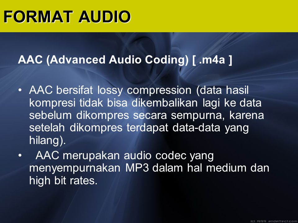 FORMAT AUDIO AAC (Advanced Audio Coding) [ .m4a ]